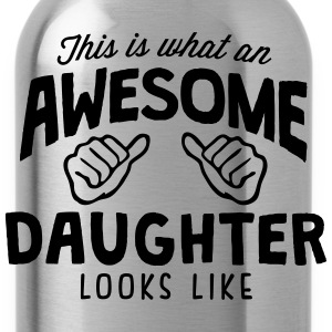 awesome daughter looks like - Water Bottle