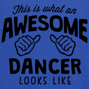 awesome dancer looks like - Women's Tank Top by Bella
