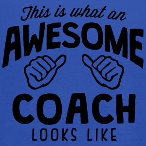 awesome coach looks like - Women's Tank Top by Bella