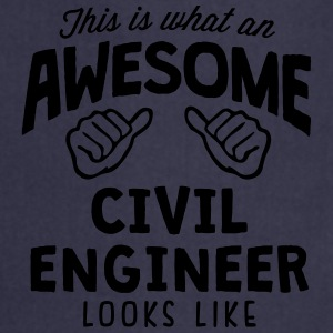 awesome civil engineer looks like - Cooking Apron
