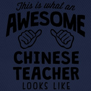 awesome chinese teacher looks like - Baseball Cap