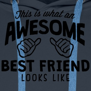 awesome best friend looks like - Men's Premium Hoodie
