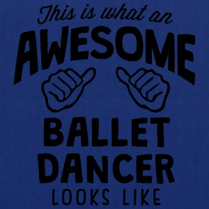 awesome ballet dancer looks like - Tote Bag