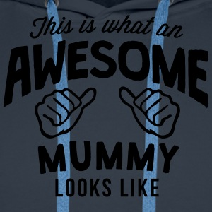 this is what an awesome mummy looks like - Men's Premium Hoodie
