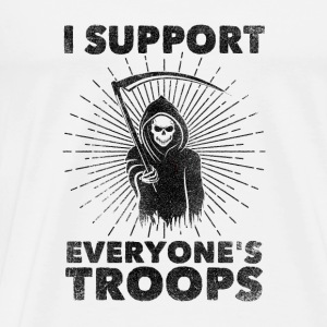 I Support Everyone's Troops (Political /Statement) Sports wear - Men's Premium T-Shirt