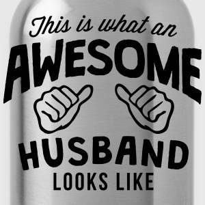 this is what an awesome husband looks li - Water Bottle
