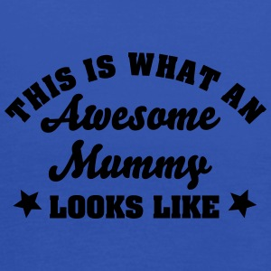 this is what an awesome mummy looks like - Women's Tank Top by Bella