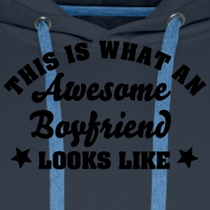 this is what an awesome boyfriend looks  - Men's Premium Hoodie