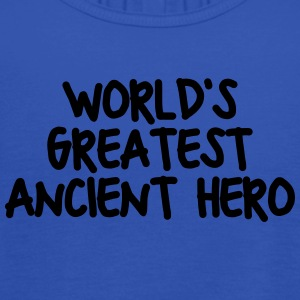 worlds greatest ancient hero - Women's Tank Top by Bella