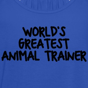 worlds greatest animal trainer - Women's Tank Top by Bella