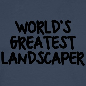 worlds greatest landscaper - Men's Premium Longsleeve Shirt