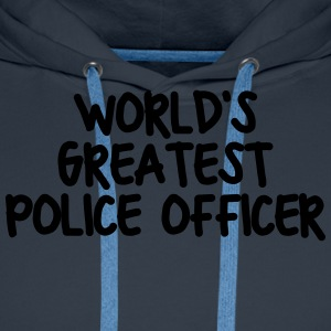 worlds greatest police officer - Men's Premium Hoodie