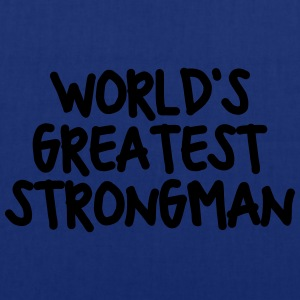 worlds greatest strongman - Tote Bag