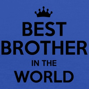 best brother in the world - Women's Tank Top by Bella