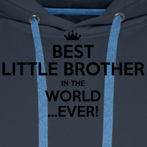 best little brother in the world ever - Men's Premium Hoodie