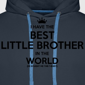 i have the best little brother in the wo - Men's Premium Hoodie
