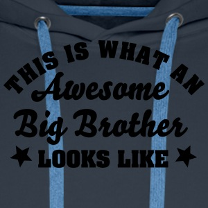this is what an awesome big brother look - Men's Premium Hoodie