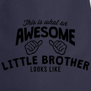 this is what an awesome little brother l - Cooking Apron