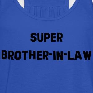 super brotherinlaw 03 - Women's Tank Top by Bella