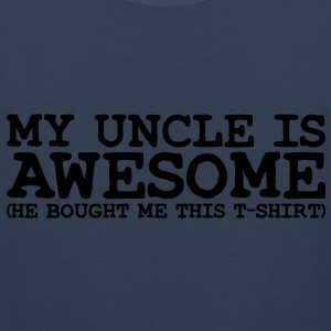 my uncle is awesome - Men's Premium Tank Top