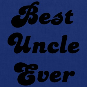 best uncle ever - Tote Bag