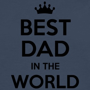 best dad in the world - Men's Premium Longsleeve Shirt