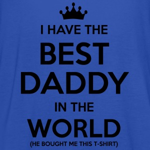 i have the best daddy in the world - Women's Tank Top by Bella