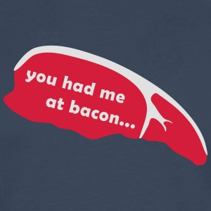 you had me at bacon T-Shirts - Männer Premium Langarmshirt