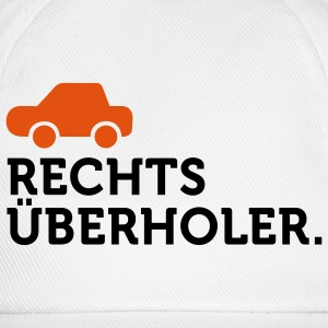 Macho Quotes: I overtake right! T-Shirts - Baseball Cap