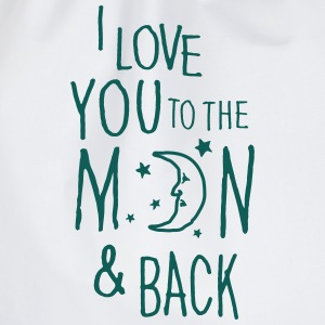 I LOVE YOU TO THE MOON & BACK Shirts - Drawstring Bag