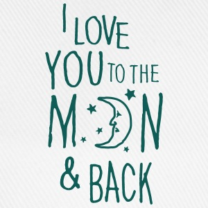 I LOVE YOU TO THE MOON & BACK Shirts - Baseball Cap
