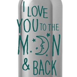 I LOVE YOU TO THE MOON & BACK Shirts - Water Bottle