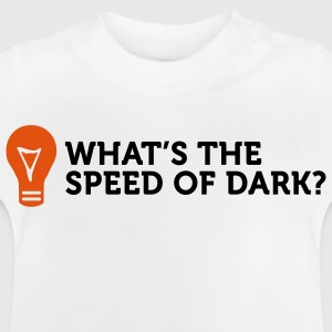 How fast is dark speed? Shirts - Baby T-Shirt