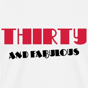 Thirty and fabulous Langarmshirts - Männer Premium T-Shirt