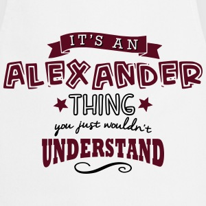 its an alexander name forename thing - Cooking Apron