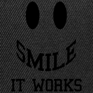 Smile It Works  Magliette - Snapback Cap