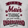 its a muir name surname thing - Men's T-Shirt