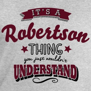 its a robertson name surname thing - Men's Sweatshirt by Stanley & Stella