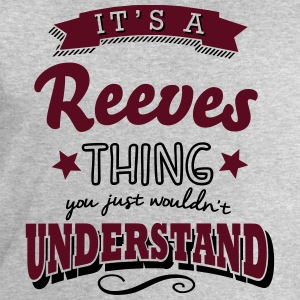 its a reeves name surname thing - Men's Sweatshirt by Stanley & Stella