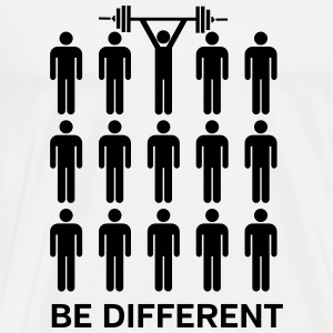 Be Different - Lift Heavy Shit Sports wear - Men's Premium T-Shirt