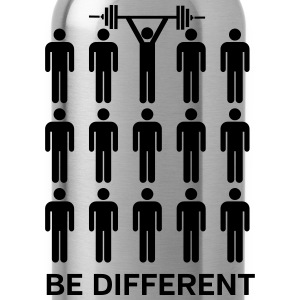 Be Different - Lift Heavy Shit Magliette - Borraccia