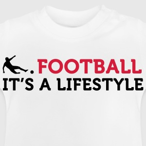 Football Quotes: Le football est un mode de vie Tee shirts - T-shirt Bébé
