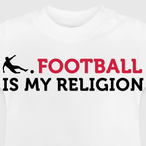 Voetbal Quotes: Soccer Is My Religion Shirts - Baby T-shirt