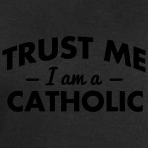 NEW trust me i am a catholic - Men's Sweatshirt by Stanley & Stella