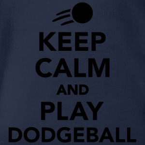 Keep calm and play Dodgeball T-Shirts - Baby Bio-Kurzarm-Body