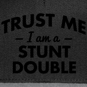 NEW trust me i am a stunt double - Snapback Cap
