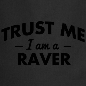 NEW trust me i am a raver - Cooking Apron