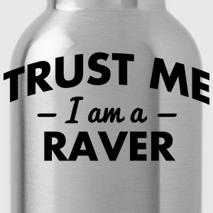 NEW trust me i am a raver - Trinkflasche
