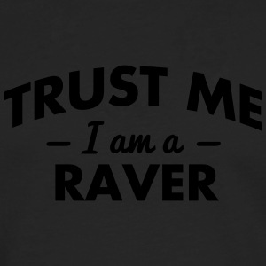 NEW trust me i am a raver - Men's Premium Longsleeve Shirt