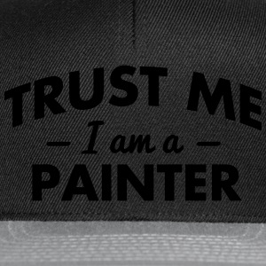 NEW trust me i am a painter - Snapback Cap